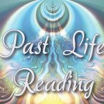 Past Life Reading